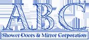 ABC Shower Door and Mirror Corporation